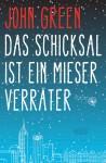 John Green - Das Schicksal ist ein mieser Verräter - Buchcover