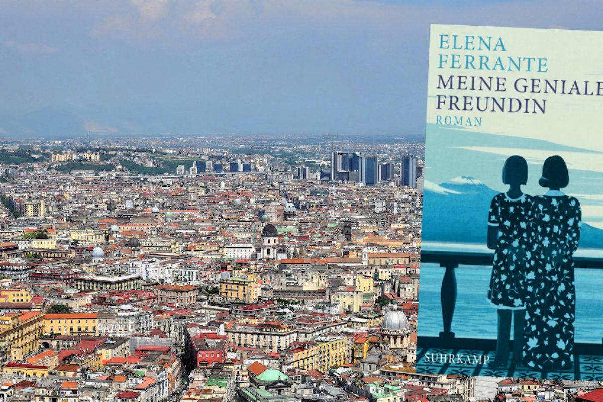 Elena Ferrante: Zwei Freundinnen aus Neapel erobern die Leserherzen