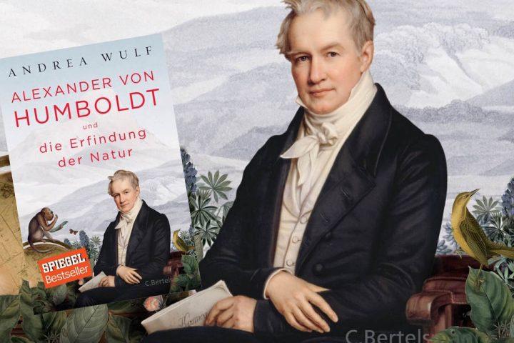 Buch-Tipp: Alexander von Humboldt und die Erfindung der Natur