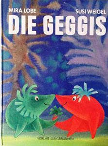 mira lobe, die geggis, kinderbuch-klassiker