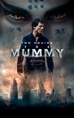 die mumie, film, tom cruise, klassiker, handlung, remake, 2017, filmstarts, filmstarts der woche, plakat