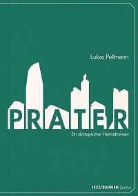 cover, buch, prater, lukas pellmann, roman