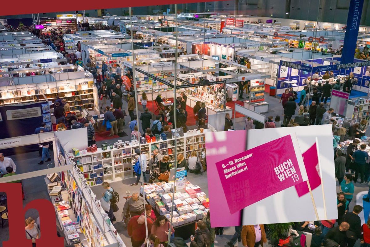 Buch Wien 2019: Die Highlights & warum ein Seitenblick lohnt