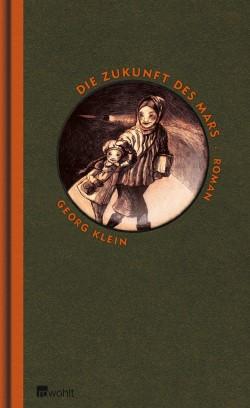 Buch, Roman, Science Fiction, Georg Klein, Mars, Die Zukunft des Mars