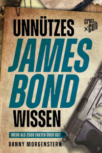 danny morgenstern, buch, bond-experte, cross-cult, 2500 fakten,