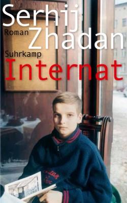 Internat, Serhij Zhadan, Roman, Buchtipp, Ukraine