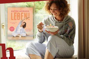 Guten Morgen, Leben! Ein Buch für deinen perfekten Start in den Tag