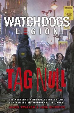 watch dogs: legion tag null, vorgeschichte, buch
